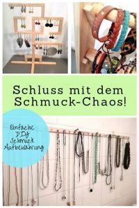Schluss mit dem Schmuck-Chaos! Einfache DIY Schmuck-Aufbewahrungen